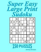Super Easy Large Print Sudoku: 150 Puzzles