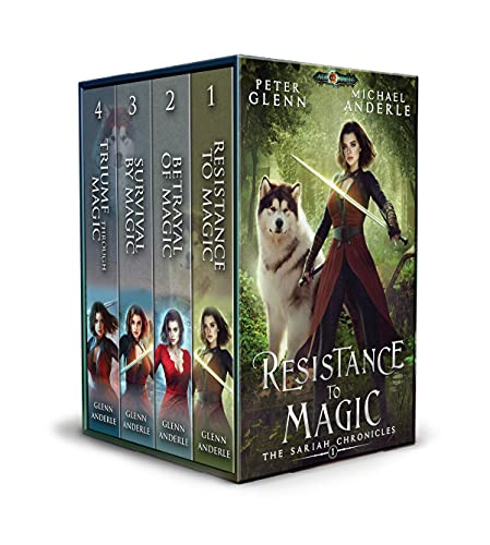 The Sariah Chronicles Complete Series Boxed Set: includes: Resistance to Magic, Betrayal of Magic, Survival By Magic and Triumph Through Magic