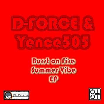 Burst on Fire: Summer Vibe EP