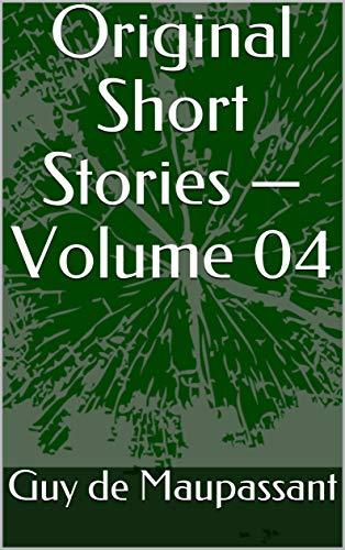 Original Short Stories — Volume 04 (English Edition)
