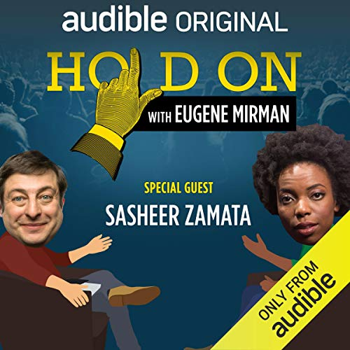 Ep. 6: Sasheer Zamata's School of Crime and Punishment (Hold On with Eugene Mirman) audiobook cover art
