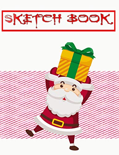 Sketchbook For Markers Christmas Gift Bags: Sketch Book Scratch Magic Notes For Kids Arts And Crafts   Coloring - Santa # Personalized ~ Size 8.5 X 11 Large 110 Page Large Prints Best Gifts.