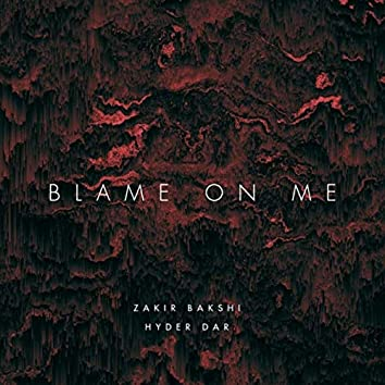 Blame on You