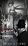 The Scent of Death: Nemesis book 2 (English Edition)