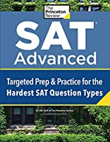 SAT Advanced: Targeted Prep & Practice for the Hardest SAT Question Types (College Test Preparation)