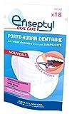 EFISEPTYL 18 Porte-Ruban Dentaire