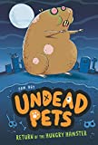 Return of the Hungry Hamster #1 (Undead Pets)