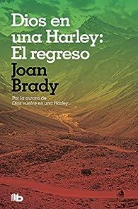 Dios en una Harley: El regreso par Joan Brady