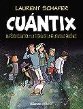 Cuántix [cómic]: La física cuántica y la relatividad en cómic (Libros Singulares (LS))