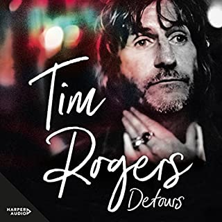 Detours                   By:                                                                                                                                 Tim Rogers                               Narrated by:                                                                                                                                 Tim Rogers                      Length: 8 hrs and 17 mins     36 ratings     Overall 4.3