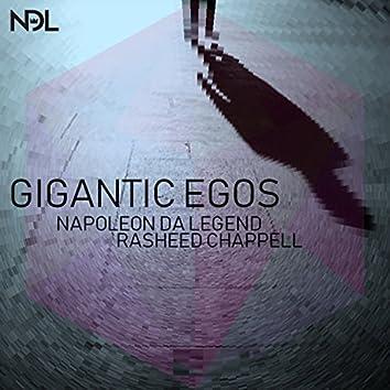 Gigantic Egos (feat. Rasheed Chappell)