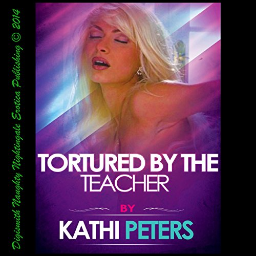 Tortured by the Teacher audiobook cover art