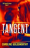 Tangent: A gripping British detective novel you won't want to put down (DCI Ronald Carlson Book 1)