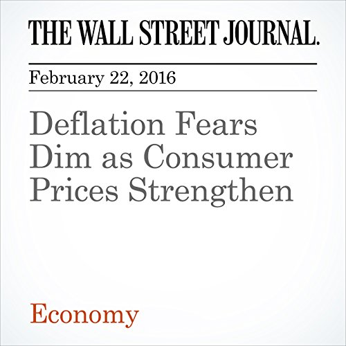 Deflation Fears Dim as Consumer Prices Strengthen audiobook cover art