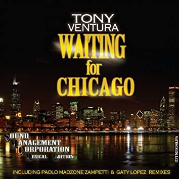 Waiting for Chicago