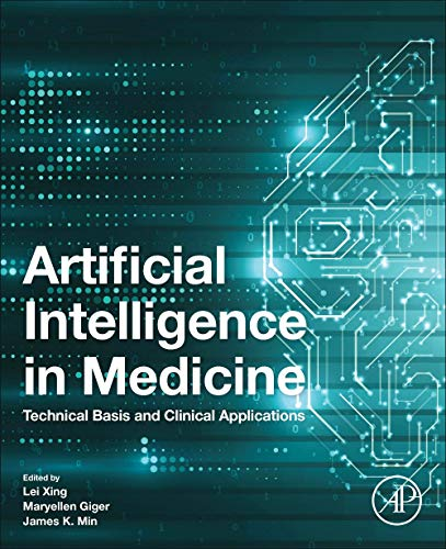 Artificial Intelligence in Medicine: Technical Basis and Clinical Applications