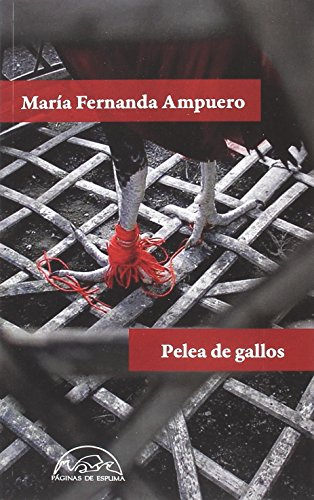 Pelea de gallos (Voces / Literatura) (Spanish Edition)