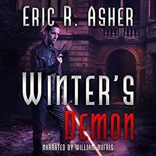 Winter's Demon     Vesik, Book 3              By:                                                                                                                                 Eric Asher                               Narrated by:                                                                                                                                 William Dufris                      Length: 9 hrs and 30 mins     131 ratings     Overall 4.6