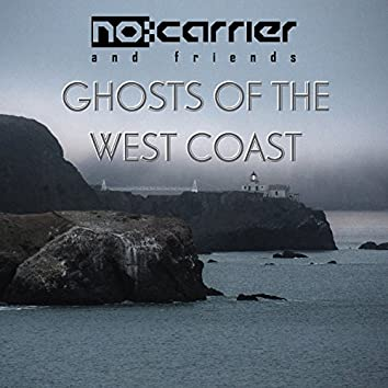 Ghosts of the West Coast - EP