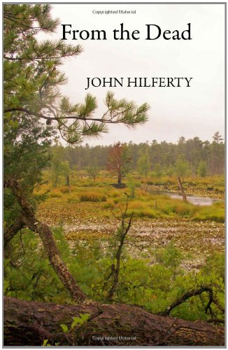 Book: From the Dead by John Hilferty