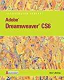 Adobe Dreamweaver CS6 Illustrated with Online Creative Cloud Updates (Adobe CS6 by Course Technology)