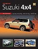You and Your Suzuki 4x4: Buying, Enjoying, Maintaining, Modifying (You & Your S.)