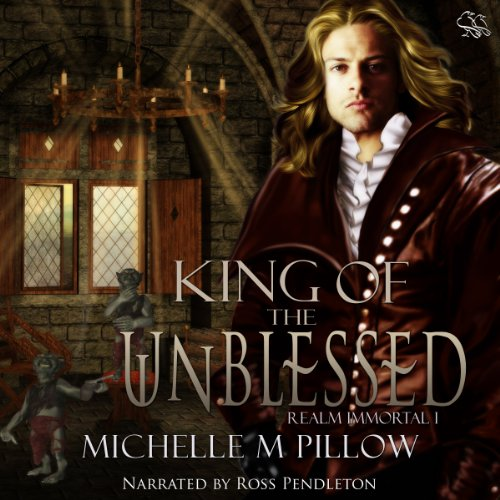 King of the Unblessed Audiobook By Michelle M. Pillow cover art
