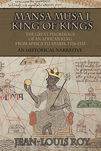 Mansa Musa I: Kankan Moussa: fra Niani til Mekka: En historisk fortælling