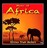 Music of Africa by African Drum Masters...