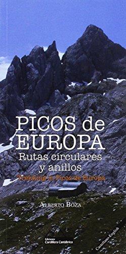 Picos de Europa. Rutas circulares y anillos. (José Alberto Castaño Boza)