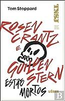 Rosencrantz e Guildenstern Estão Mortos (Portuguese Edition)