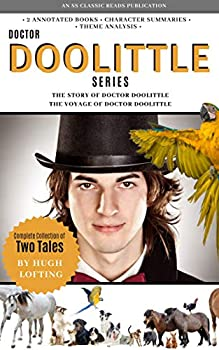Doctor Doolittle Series  Complete Collection of Two Tales by Hugh Lofting  Two Book Set of The Story of Doctor Doolittle and the Voyages of Doctor Doolittle  Classic Reads
