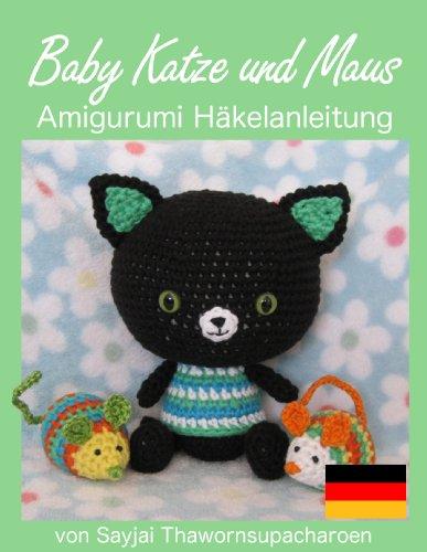 Baby Katze und Maus Amigurumi Häkelanleitung