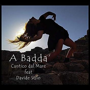 A Badda' - Cantico dal Mare