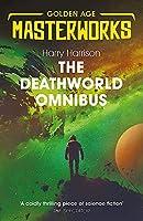 The Deathworld Omnibus: Deathworld, Deathworld Two, and Deathworld Three (Golden Age Masterworks)