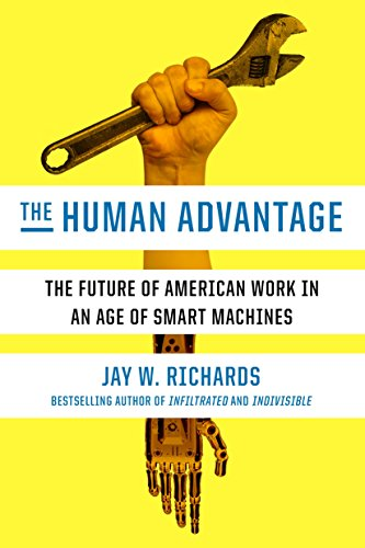 The Human Advantage: The Future of American Work in an Age of Smart Machines (English Edition)