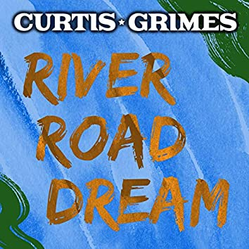 River Road Dream