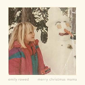 Merry Christmas Mama