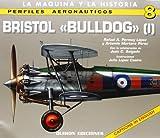 Bristol Bulldog (I): 1 (Perfiles Aeronauticas)