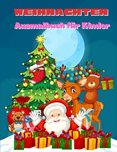 Weihnachten Ausmalbuch für Kinder: Lustiges Kinderweihnachtsgeschenk oder -geschenk für Kleinkinder & Kinder 50 schöne Malvorlagen zum Ausmalen mit dem Weihnachtsmann.