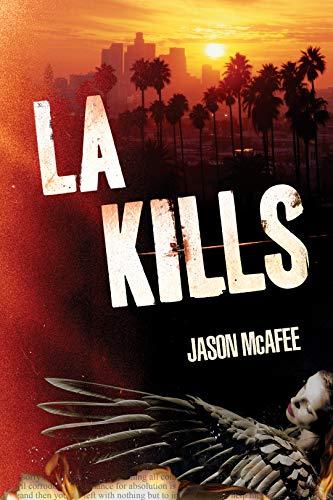 LA KILLS by McAfee, Jason