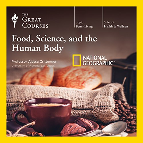 Food, Science, and the Human Body audiobook cover art