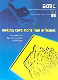 Making Cars More Fuel Efficient: Technology for Real Improvements on the Road
