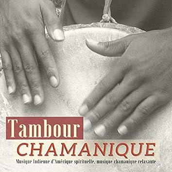 Tambour Chamanique - Musique Indienne d'Amérique spirituelle, musique chamanique relaxante