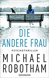 Books: Die andere Frau | Michael Robotham - q? encoding=UTF8&MarketPlace=DE&ASIN=3442315042&ServiceVersion=20070822&ID=AsinImage&WS=1&Format= SL250 &tag=exploredreamd 21