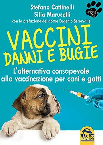 Vaccini. Danni e bugie