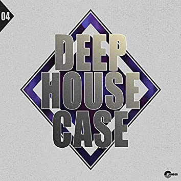 Deep House Case, Vol. 4