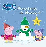 ¡Vacaciones de Navidad! (Un cuento de Peppa Pig)