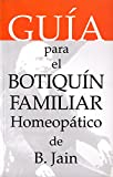 Guia para el botiquin familiar homeopatico [Paperback]