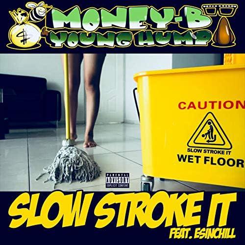Money B & Young Hump feat. Esinchill